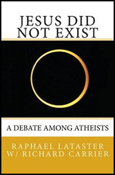 Image of the cover of Raphael Lataster's Book titled Jesus Did Not Exust: A Debate among Atheists, image of a solar eclipse on the cover.